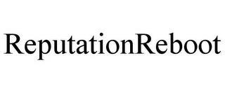 REPUTATIONREBOOT trademark