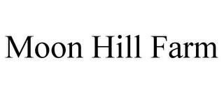 MOON HILL FARM trademark