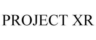 PROJECT XR trademark