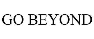 GO BEYOND trademark