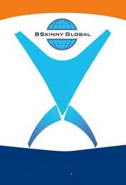 BSKINNY GLOBAL trademark