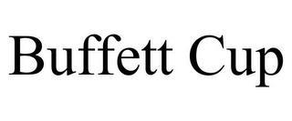 BUFFETT CUP trademark