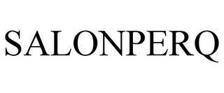 SALONPERQ trademark