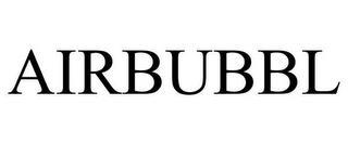AIRBUBBL trademark