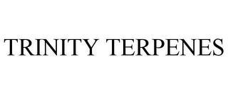 TRINITY TERPENES trademark