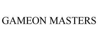 GAMEON MASTERS trademark