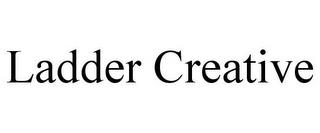 LADDER CREATIVE trademark