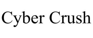 CYBER CRUSH trademark