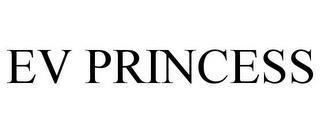 EV PRINCESS trademark