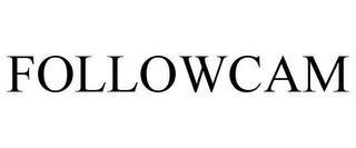 FOLLOWCAM trademark