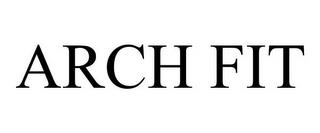 ARCH FIT trademark