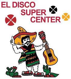 EL DISCO SUPER CENTER trademark