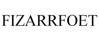 FIZARRFOET trademark