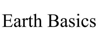 EARTH BASICS trademark