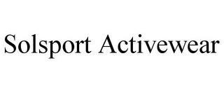 SOLSPORT ACTIVEWEAR trademark