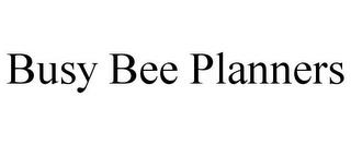 BUSY BEE PLANNERS trademark