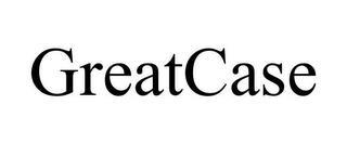 GREATCASE trademark
