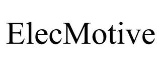 ELECMOTIVE trademark