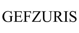 GEFZURIS trademark