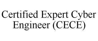 CERTIFIED EXPERT CYBER ENGINEER (CECE) trademark