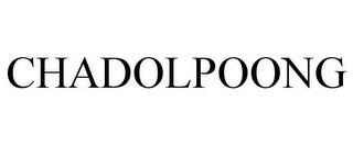 CHADOLPOONG trademark