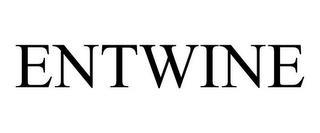 ENTWINE trademark