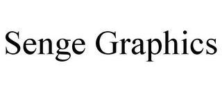 SENGE GRAPHICS trademark