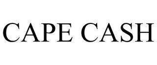CAPE CASH trademark