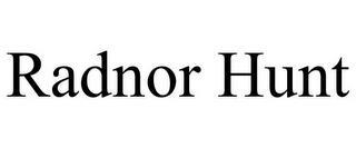 RADNOR HUNT trademark