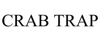 CRAB TRAP trademark