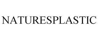 NATURESPLASTIC trademark