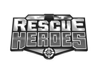 RESCUE HEROES R trademark