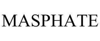 MASPHATE trademark