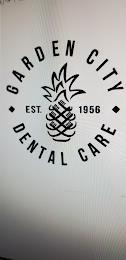 GARDEN CITY DENTAL CARE EST. 1956 trademark