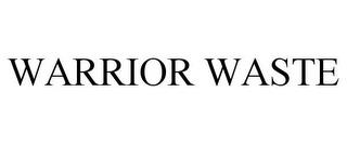 WARRIOR WASTE trademark