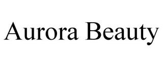 AURORA BEAUTY trademark