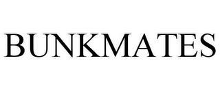 BUNKMATES trademark