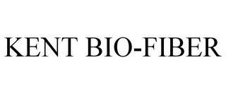 KENT BIO-FIBER trademark