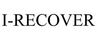 I-RECOVER trademark