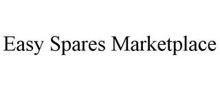 EASY SPARES MARKETPLACE trademark