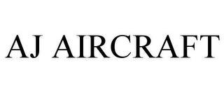 AJ AIRCRAFT trademark