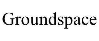 GROUNDSPACE trademark