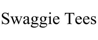 SWAGGIE TEES trademark
