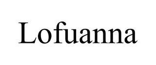 LOFUANNA trademark