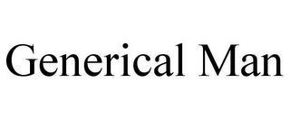 GENERICAL MAN trademark
