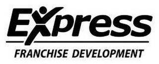 EXPRESS FRANCHISE DEVELOPMENT trademark