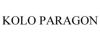 KOLO PARAGON trademark
