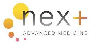 NEXT ADVANCED MEDICINE trademark