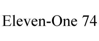ELEVEN-ONE 74 trademark