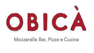 OBICA MOZZARELLA BAR, PIZZA E CUCINA trademark